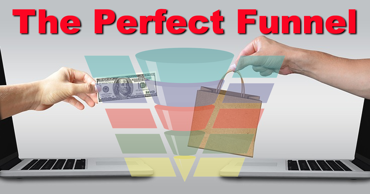 What are Sales Funnels - Building The Perfect Sales Funnel