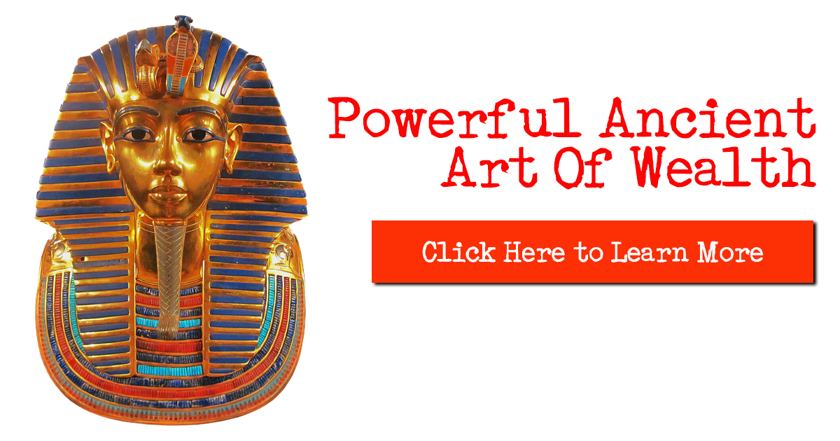Powerful Ancient Art Of Wealth