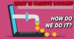 What is a Passive Income Passive Income Definition