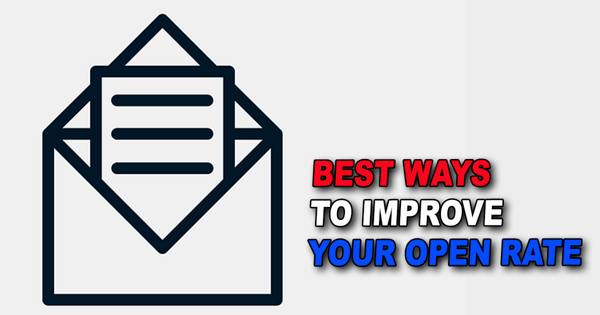Best Ways to Improve Your Email Marketing Open Rates