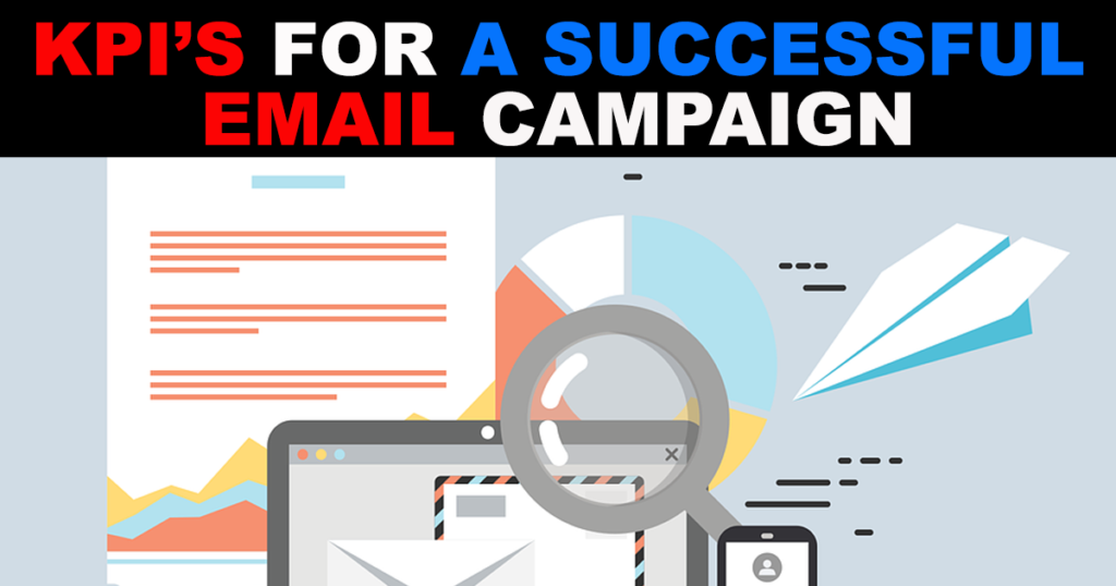 The Top Important KPIs for Monitoring Your Email Marketing Success